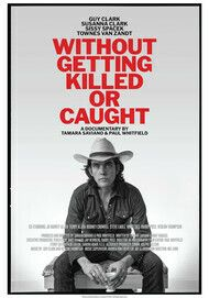 """Movie poster for """"WITHOUT GETTING KILLED OR CAUGHT"""""""
