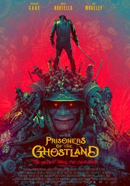 """Movie poster for """"PRISONERS OF THE GHOSTLAND"""""""