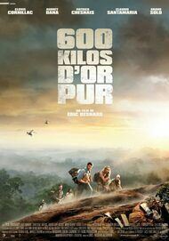 """Movie poster for """"600 KILOS D'OR PUR"""""""