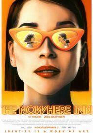 """Movie poster for """"THE NOWHERE INN"""""""