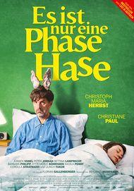 """Movie poster for """"ES IST NUR EINE PHASE, HASE"""""""