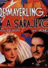 "Movie poster for ""DE MAYERLING A SARAJEVO """