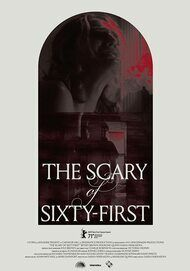"""Movie poster for """"THE SCARY OF SIXTY-FIRST"""""""
