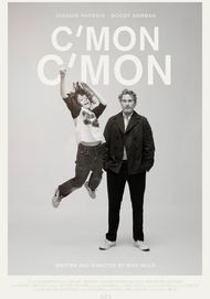 "Movie poster for ""C'MON C'MON"""