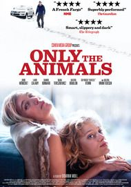 """Movie poster for """"ONLY THE ANIMALS"""""""
