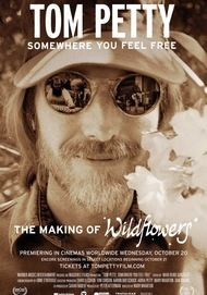 """Movie poster for """"TOM PETTY, SOMEWHERE YOU FEEL FREE: THE MAKING OF WALLFLOWERS"""""""
