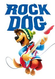 """Movie poster for """"ROCK DOG"""""""