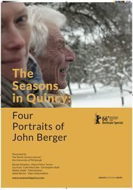 """Movie poster for """"THE SEASONS IN QUINCY: FOUR PORTRAITS OF JOHN BERGER"""""""