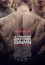 """Movie poster for """"A Prayer Before Dawn"""""""