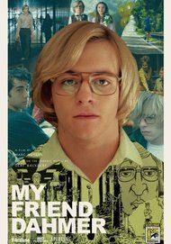 """Movie poster for """"MY FRIEND DAHMER"""""""