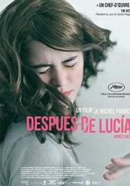 "Movie poster for ""DESPUES DE LUCIA"""