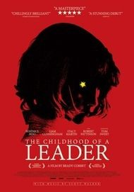 """Movie poster for """"THE CHILDHOOD OF A LEADER"""""""
