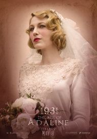 """Movie poster for """"THE AGE OF ADALINE"""""""