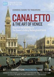 """Movie poster for """"CANALETTO AND THE ART OF VENICE - Exhibition on Screen"""""""