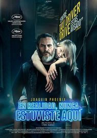 """Movie poster for """"YOU WERE NEVER REALLY HERE"""""""