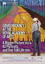 """Movie poster for """"DAVID HOCKNEY AT THE ROYAL ACADEMY OF ARTS – A Bigger Picture 2012 & 82 Portraits and One Still-Life 2016"""""""
