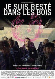 """Movie poster for """"JE SUIS RESTE DANS LES BOIS"""""""