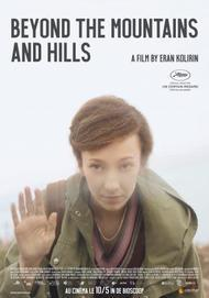 """Movie poster for """"BEYOND THE MOUNTAINS AND THE HILLS"""""""