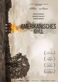"""Filmplakat für """"Amerikanisches Idyll"""""""