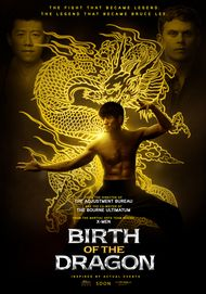 """Movie poster for """"BIRTH OF THE DRAGON"""""""