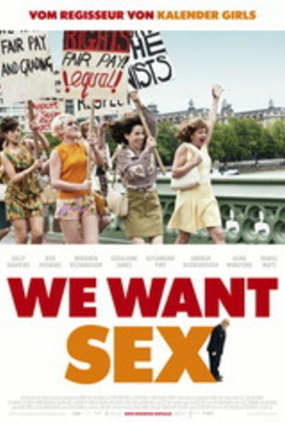 """Filmplakat für """"We want sex """""""