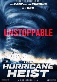 """Movie poster for """"THE HURRICANE HEIST"""""""