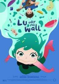 """Movie poster for """"LU OVER THE WALL"""""""