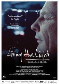 "Movie poster for ""LIVING THE LIGHT"""