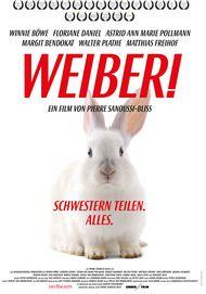 """Filmplakat für """"Weiber! - Schwestern teilen. Alles."""""""