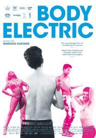 """Filmplakat für """"Body Electric"""""""