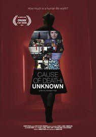 """Filmplakat für """"Cause of Death: Unknown"""""""