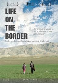 """Filmplakat für """"Life on the border - Kinder aus Syrien und dem Irak erzählen ihre Geschichten"""""""