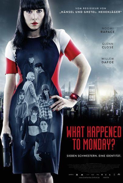"Filmplakat für ""What happened to Monday?"""