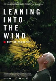"""Movie poster for """"LEANING INTO THE WIND: ANDY GOLDSWORTHY"""""""