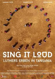 """Movie poster for """"Sing It Loud - Luthers Erben in Tansania"""""""