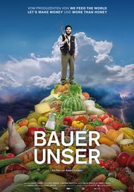"""Movie poster for """"Bauer unser"""""""