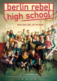 "Movie poster for ""Berlin Rebel High School"""
