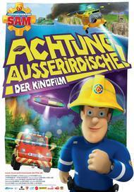 """Filmplakat für """"Feuerwehrmann Sam - Achtung Ausserirdische!"""""""